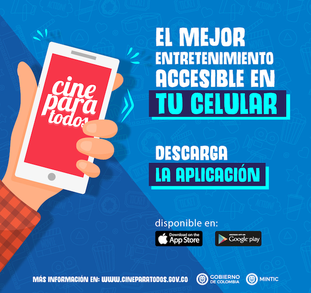 "Image is an ad in Spanish for the Cine Para Todos phone app. To the left is a drawing of a hand holding a phone. The text to the right says ""El Mejor Entretenimiento accesible en tu celular: Descarga la aplicacion"""