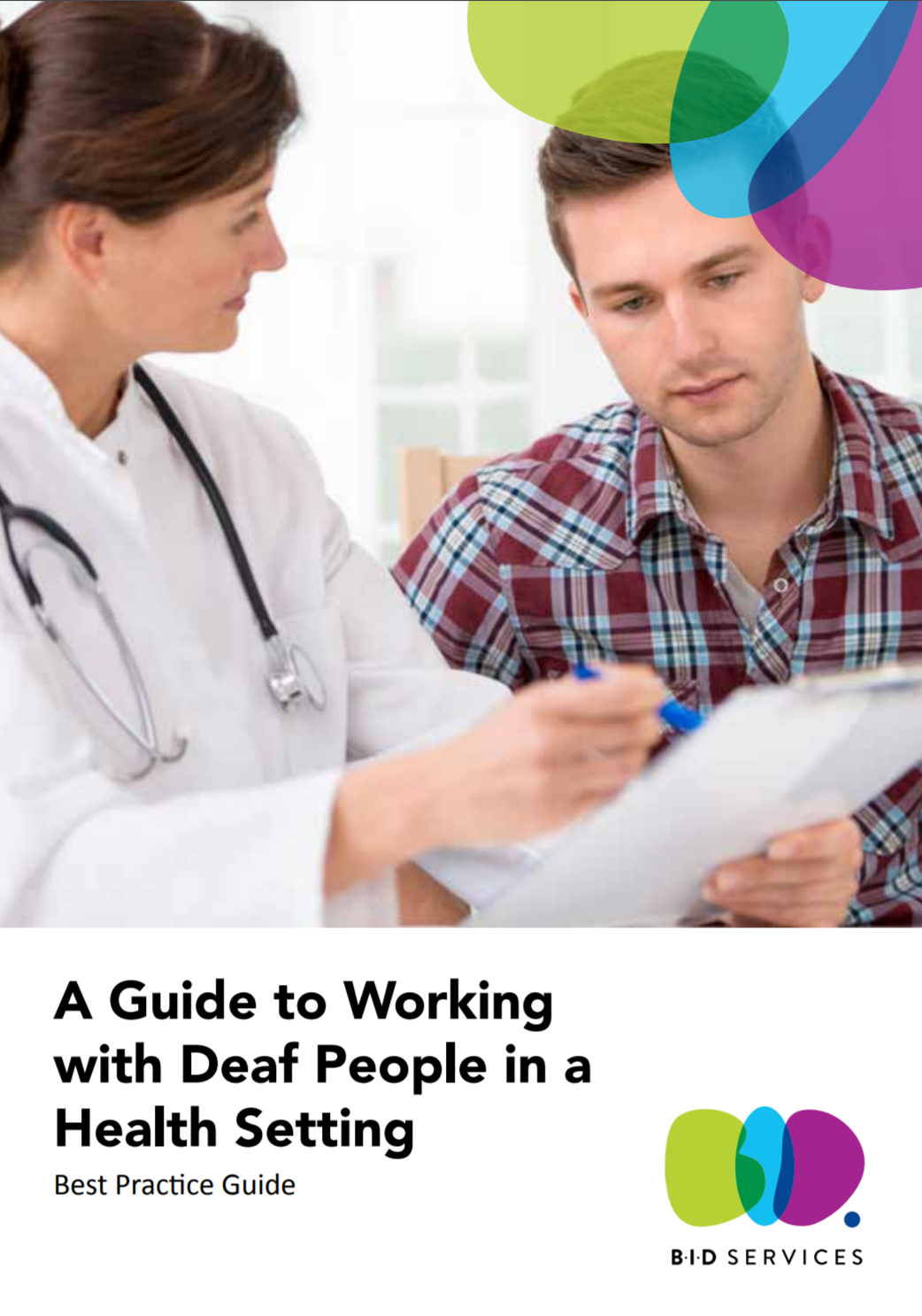 """Cover of the publication """"A Guide to Working with Deaf People in a Health Setting: Best Practice Guide"""""""