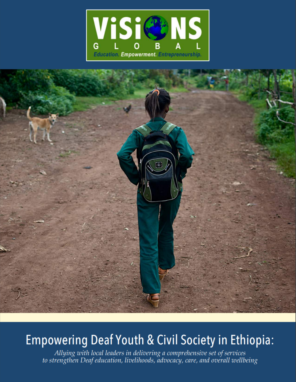 "Cover for report ""Empowering Deaf Youth & Civil Society in Ethiopia: Allying with local leaders in delivering a comprehensive set of services to strengthen Deaf education, livelihoods, advocacy, care, and overall wellbeing"""