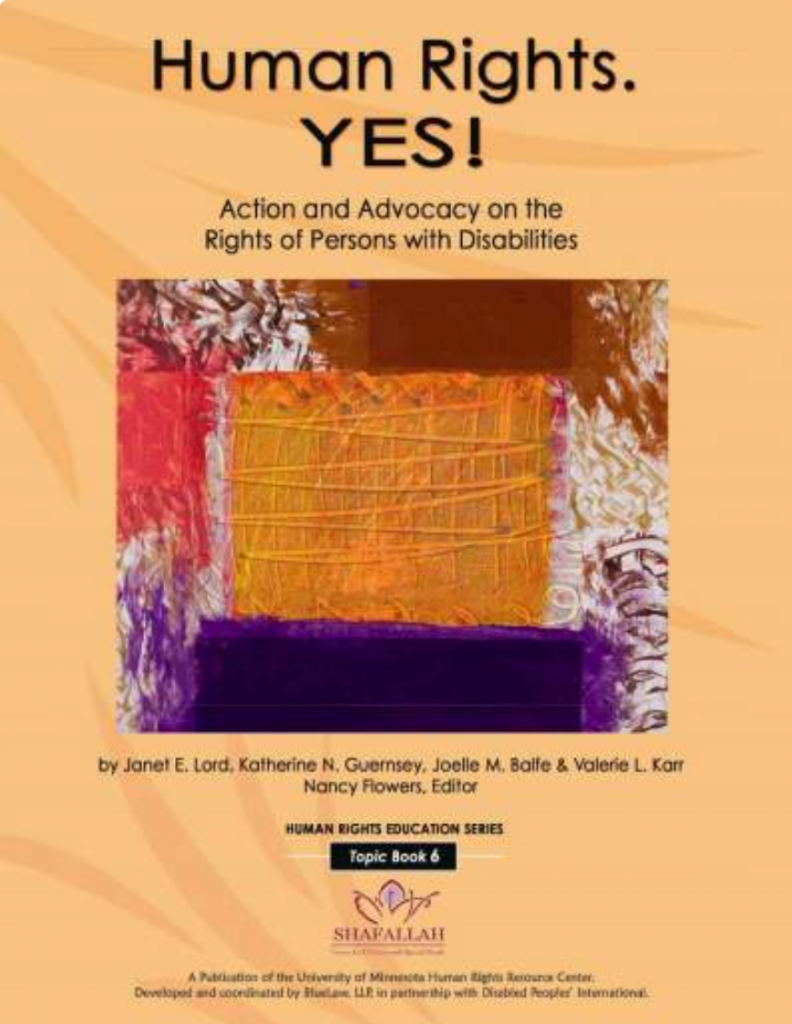 "Cover for the publication ""Human Rights. YES! Action and Advocacy on the Rights of Persons with Disabilities"""