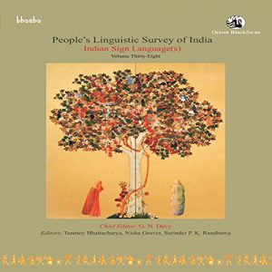 """Cover of the book titled """"People's Linguistic Survey of India: Indian sign language(s)"""""""