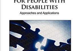 "Cover for the book entitled ""Technology Enhanced Learning for People with Disabilities: Approaches and Applications"". Below the title is a picture showing a pair of hands bringing together two inter-locking puzzle pieces. Below the picture is the names of the editors, Patricia Ordóñez de Pablos, Jingyuan Zhao, and Robert Tennyson."