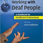 "Cover for ""Working with Deaf People: A Handbook for Healthcare Professionals"" by Anna Middleton"