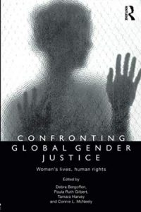 """Cover of the book entitled """"Confronting Global Gender Justice: Women's Lives, Human Rights"""". Shows a dark silhouette of a woman with her hands partly raised."""