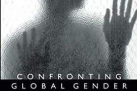 "Cover of the book entitled ""Confronting Global Gender Justice: Women's Lives, Human Rights"". Shows a dark silhouette of a woman with her hands partly raised."