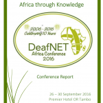 Cover for the DeafNET Africa Conference 2016 Conference Report
