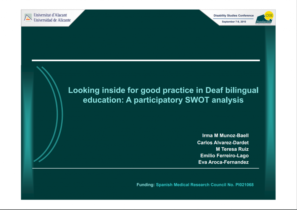 """Screenshot of the first slide of Power Point entitled """"Looking inside for good practice in Deaf bilingual education: A participatory SWOT Analysis"""""""