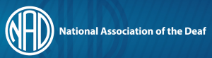 "The logo for the National Association of the Deaf (NAD) in the United States. At the left, the acronym ""NAD"" is inside a circle. At the right is the name of the organization."