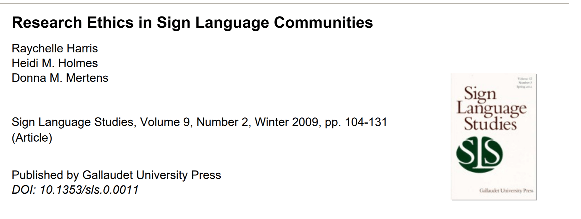 """Screen shot shows the title of the journal article entitled """"Ethics in Research with Sign Language Communities"""" with the names of the authors below it. A screenshot of the cover of the professional journal """"Sign Language Studies"""" is shown to the right."""