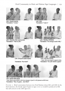 Series of photos with a Haiti Deaf community member demonstrating their sign language to a linguist. The captions with each photo explain that the Deaf Haitian man is explaining why it is not appropriate to describe LSH as being a variant of ASL because LSH is its own language.