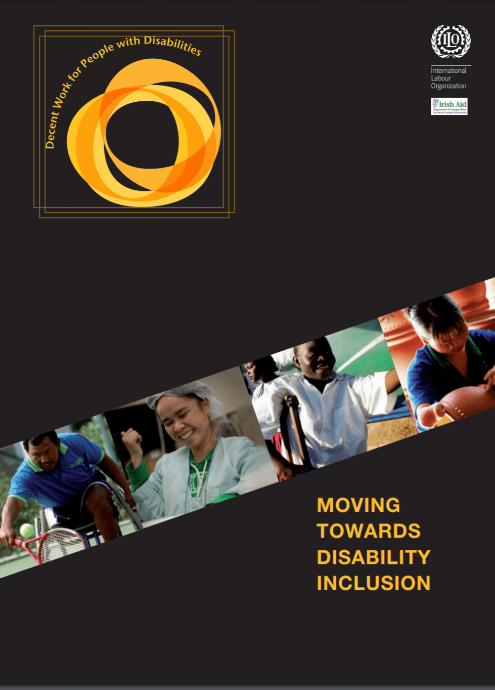 """Cover of the publication entitled """"Moving Toward Disability Inclusion"""". Four pictures above the title show images of people with different disabilities working in different kinds of jobs."""